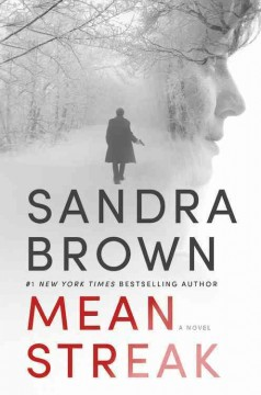 Mean streak - Sandra Brown.
