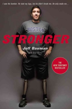 Stronger - Jeff Bauman, with Bret Witter.