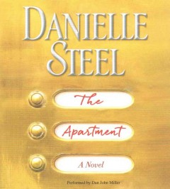 The apartment /  Danielle Steel. - Danielle Steel.