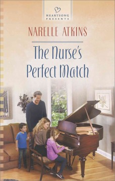 The nurse's perfect match - Narelle Atkins.
