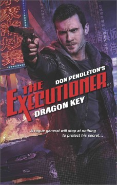 Dragon key /  Don Pendleton. - Don Pendleton.