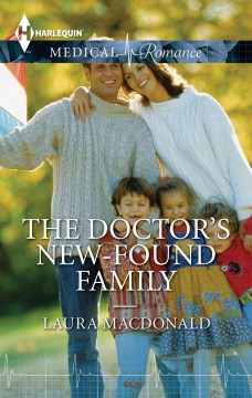 The doctors' new-found family /  by Laura MacDonald. - by Laura MacDonald.