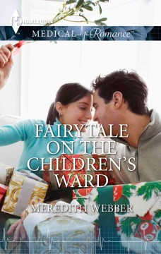 Fairytale on the children's ward /  Meredith Webber. - Meredith Webber.