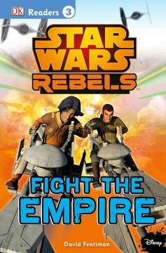 Fight the Empire /  written by David Fentiman. - written by David Fentiman.