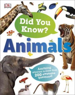 Did you know? : animals / Derek Harvey. - Derek Harvey.