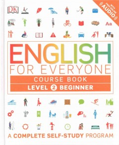English for Everyone, Level 2 : Beginner Course Book, Library Edition