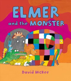 Elmer and the monster - David McKee.