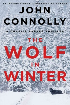 The wolf in winter - John Connolly.