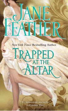 Trapped at the altar - Jane Feather.