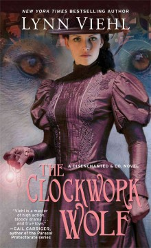 The clockwork wolf : book 2 of the Disenchanted & Co. series