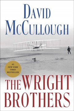 The Wright Brothers / David McCullough - David McCullough