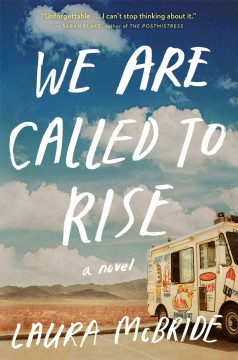 We are called to rise - Laura McBride.