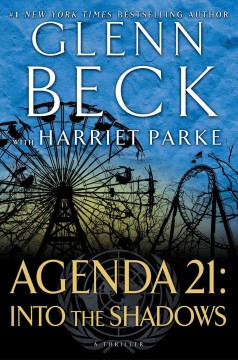 Agenda 21: Into The Shadows / Glenn Beck with Harriet Parke - Glenn Beck with Harriet Parke