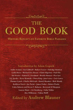Good Book : Writers Reflect on Favorite Bible Passages