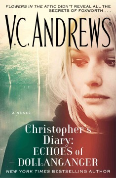 Christopher's diary : echoes of Dollanganger / V.C. Andrews. - V.C. Andrews.