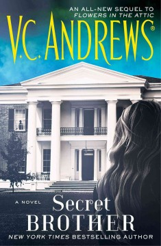 Secret brother  /  V.C. Andrews. - V.C. Andrews.