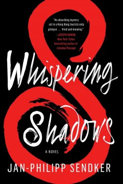 Whispering shadows : a novel / Jan Philipp-Sendker ; translated from the German by Christine Lo. - Jan Philipp-Sendker ; translated from the German by Christine Lo.