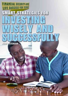 Smart strategies for investing wisely and successfully /  Judy Monroe Peterson. - Judy Monroe Peterson.