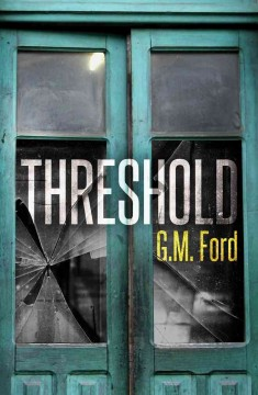 Threshold /  G.M. Ford. - G.M. Ford.