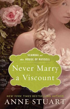 Never marry a viscount - Anne Stuart.