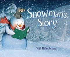 Snowman's story - Will Hillenbrand.