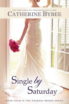 Single by Saturday - Catherine Bybee.