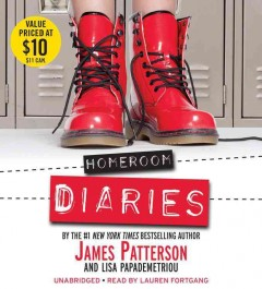 Homeroom diaries - by James Patterson and Lisa Papademetriou.