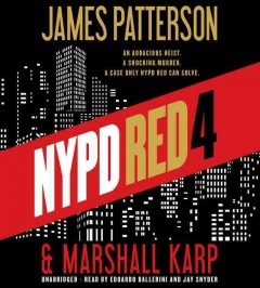 NYPD red 4  /  James Patterson & Marshall Karp.