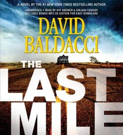 The last mile /  David Baldacci. - David Baldacci.