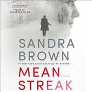 Mean streak : a novel - Sandra Brown.