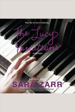 The lucy variations. Sara Zarr.