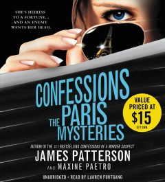 Confessions : the Paris mysteries - James Patterson and Maxine Paetro.