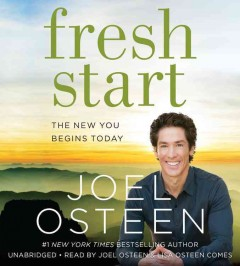 Fresh start : the new you begins today / Joel Osteen. - Joel Osteen.