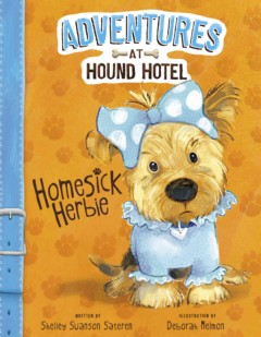 Homesick Herbie /  by Shelley Swanson Sateren ; illustrated by Deborah Melmon. - by Shelley Swanson Sateren ; illustrated by Deborah Melmon.