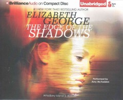 The edge of the shadows /  Elizabeth George. - Elizabeth George.