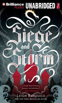Siege and storm - Leigh Bardugo.