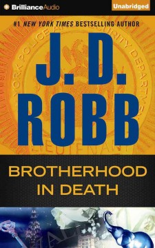 Brotherhood in death /  J. D. Robb. - J. D. Robb.