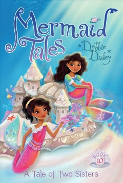 A tale of two sisters /  Debbie Dadey ; illustrated by Tatevik Avakyan. - Debbie Dadey ; illustrated by Tatevik Avakyan.