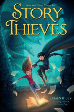 Story thieves /  James Riley. - James Riley.