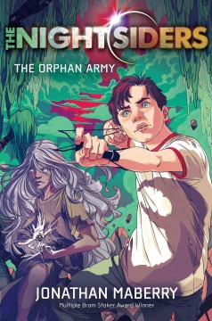 The orphan army /  Jonathan Maberry. - Jonathan Maberry.