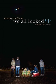 We all looked up /  Tommy Wallach. - Tommy Wallach.