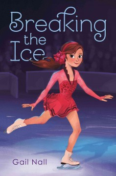 Breaking the ice /  Gail Nall. - Gail Nall.