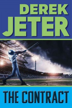 The contract - Derek Jeter, with Paul Mantell.