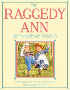 Raggedy Ann 100th Anniversary Treasury