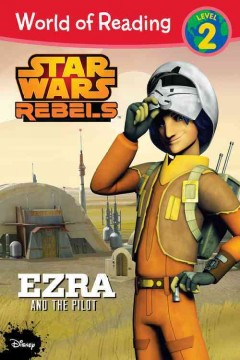 Ezra and the pilot /  adapted by Jennifer Heddle ; based on the episode