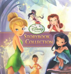 Disney fairies storybook collection. /