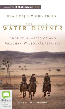 The water diviner /  Andrew Anastasios and Meaghan Wilson-Anastasios. - Andrew Anastasios and Meaghan Wilson-Anastasios.