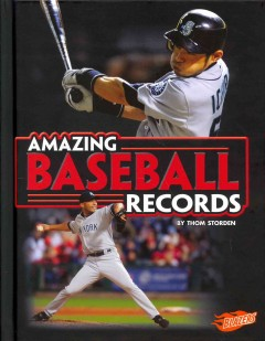 Amazing baseball records /  by Thom Storden. - by Thom Storden.
