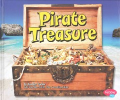 Pirate treasure /  by Rosalyn Tucker. - by Rosalyn Tucker.