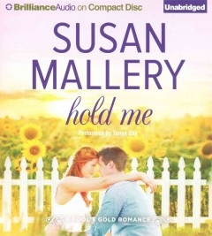 Hold me /  Susan Mallery. - Susan Mallery.